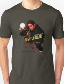 Nightcrawler - use zoom and steady hands T-Shirt
