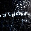 Someone loves you Wolfman by Roxy J