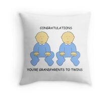 Congratulations, you're Grandparents to twin boys! Throw Pillow