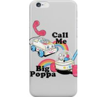 Call Me Big Poppa iPhone Case/Skin