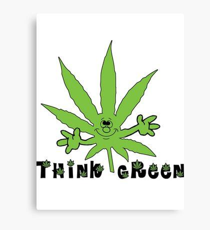 Think Green Marijuana Canvas Print