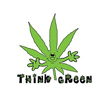 Think Green Marijuana Photographic Print