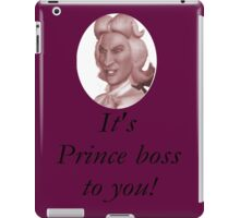 Preminger - It's prince boss to you iPad Case/Skin