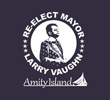 Re-Elect Mayor Larry Vaughn Unisex T-Shirt