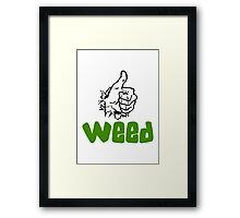 I Love Weed Framed Print