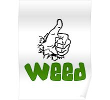 I Love Weed Poster