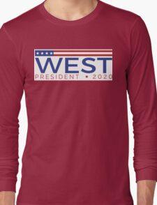 West for President Long Sleeve T-Shirt