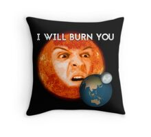 Moriarty - I Will Burn You Throw Pillow