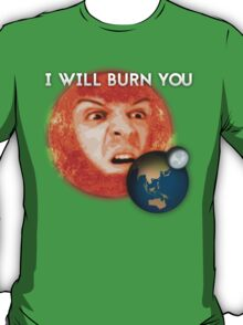 Moriarty - I Will Burn You T-Shirt