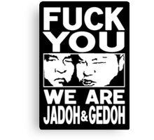 Jado and Gedo RARE Canvas Print