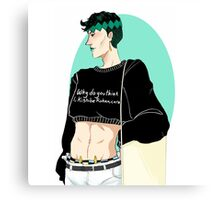 Why do you think I, Kishibe Rohan, care I am a sellable print Canvas Print
