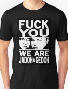 Jado and Gedo SUPER RARE NO VACANCY  Unisex T-Shirt