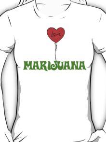 I Love Marijuana T-Shirt