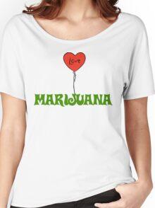 I Love Marijuana Women's Relaxed Fit T-Shirt