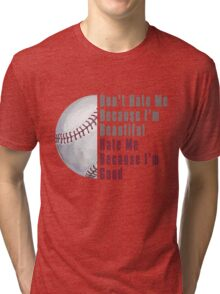 Im Beautiful Im Good Baseball Tri-blend T-Shirt