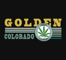 Cannabis Golden Colorado by MarijuanaTshirt