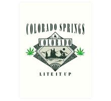 "Marijuana Colorado Springs ""Lite It Up"" Art Print"