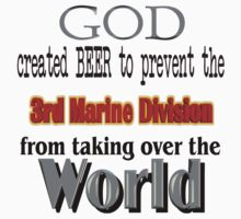 God, Beer & the 3rd Marine Division by Quatrosales