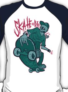 Skate and Die blue T-Shirt