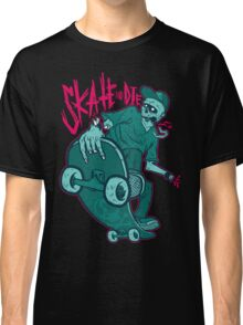 Skate and Die blue Classic T-Shirt
