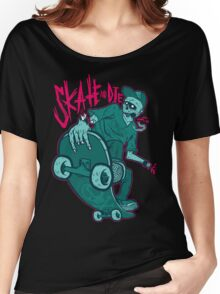 Skate and Die blue Women's Relaxed Fit T-Shirt