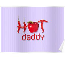 Hot Chilli DADDY Poster