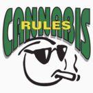 Cannabis Rules by MarijuanaTshirt