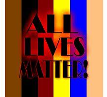 All Lives Matter! by Michelle Hoffmann