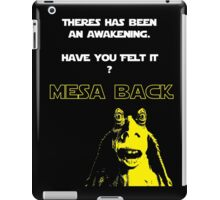 Jar Jars back iPad Case/Skin