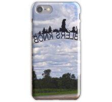 Gateway to Groundhog land iPhone Case/Skin