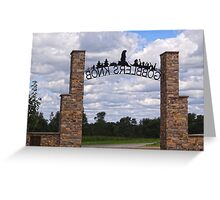 Gateway to Groundhog land Greeting Card