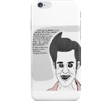 Ace Ventura, Star Trek lovin' pet detective. iPhone Case/Skin