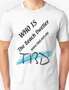 Who is The Beach Dweller T-Shirt