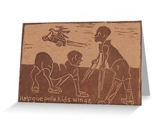 Give Polio Kids Wings 2 Greeting Card