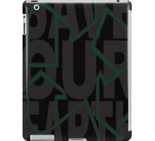 SavE OuR Earth iPad Case/Skin