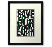 SAVE OUR EARTH #2 Framed Print
