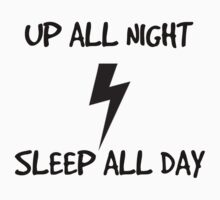Up all night - Sleep all day Kids Clothes