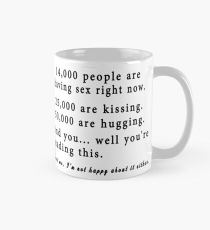 14,000 People Are Having Sex Right Now. Mug