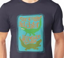 See you later Alligator, In a while Crocodile Unisex T-Shirt