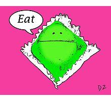 Eat Photographic Print
