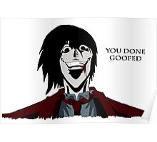 Alucard - You Done Goofed. Poster