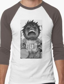 "Luffy  ""Straight Outta LogueTown"" Men's Baseball ¾ T-Shirt"