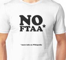 No Ftaa Unisex T-Shirt