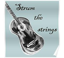 Shall strum the strings unto the Lord 4 Poster