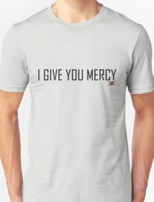 I Give You Mercy - Z Nation T-Shirt