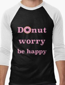 Donut worry be happy Men's Baseball ¾ T-Shirt