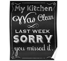 Messy Kitchen chalkboard art home decor Poster