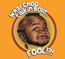 Mr Gary T Coleman - Whatchoo talkin'bout FOOL!?! T-Shirt