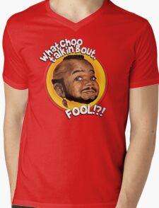 Mr Gary T Coleman - Whatchoo talkin'bout FOOL!?! Mens V-Neck T-Shirt
