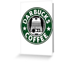 Darbucks Coffee Greeting Card